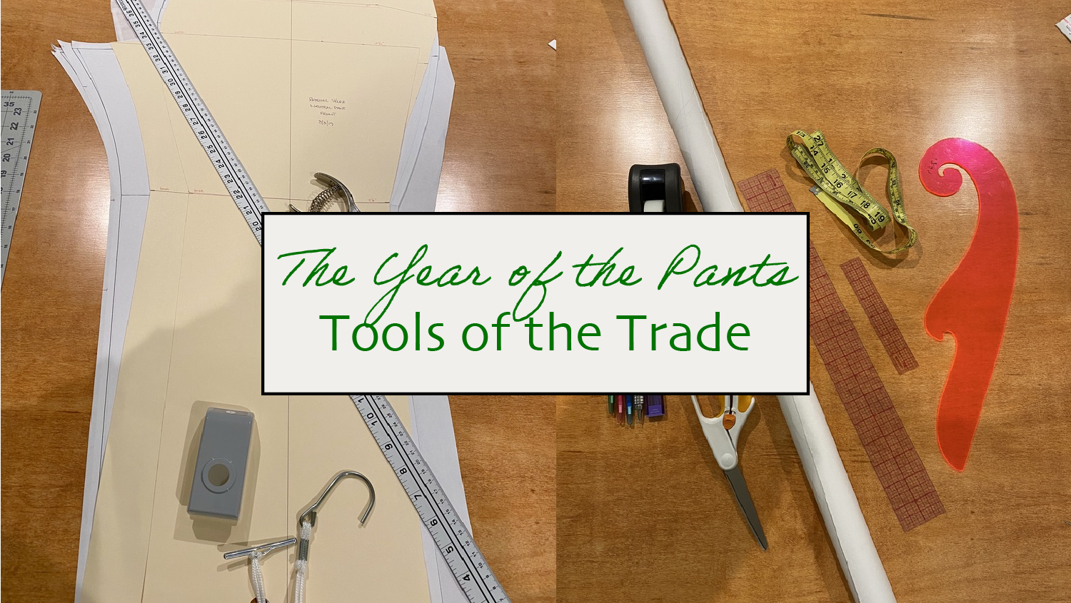 Tools of the Trade: Pattern Drafting